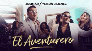 Josimar estrena el videoclip oficial de 'El aventurero' junto a Yeison Jiménez